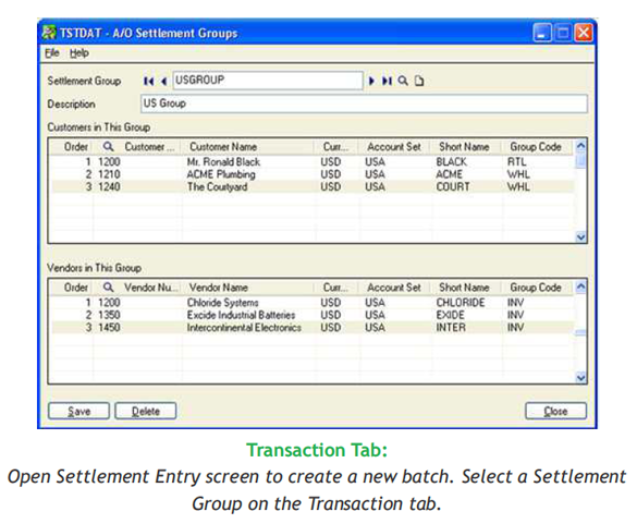 Open Settlement Entry screen to create a new batch. Select a Settlement Group on the Transaction tab.